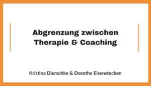 Abschlussarbeit Abgrenzung zwischen Therapie und Coaching