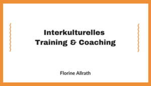 Abschlussarbeit Interkulturelles Training und Coaching