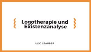 Abschlussarbeit Logotherapie und Existenzanalyse